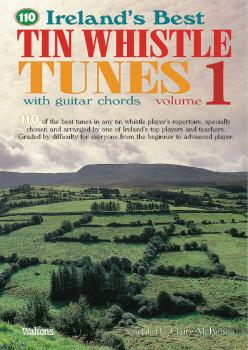 110 Ireland's Best Tin Whistle Tunes - Volume 1 (with Guitar Chords) (HL-00634220)