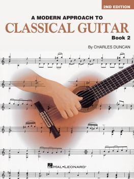 A Modern Approach to Classical Guitar - 2nd Edition (Book 2 - Book Onl (HL-00695116)