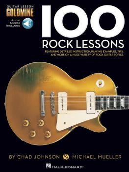 100 Rock Lessons: Guitar Lesson Goldmine Series (HL-00696453)