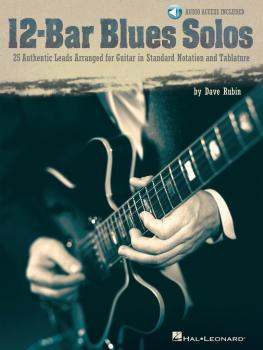 12-Bar Blues Solos: 25 Authentic Leads Arranged for Guitar in Standard (HL-00699765)