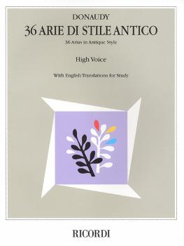 Stefano Donaudy: 36 Arie di Stile Antico (High Voice) (HL-00740067)
