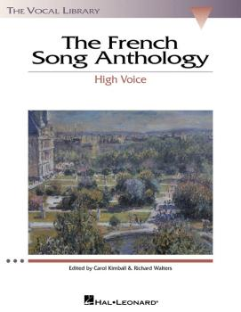 The French Song Anthology: The Vocal Library High Voice (HL-00740162)