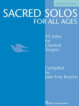 Sacred Solos for All Ages - Medium Voice: Medium Voice Compiled by Joa (HL-00740200)