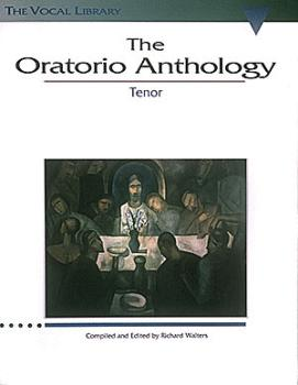 The Oratorio Anthology: The Vocal Library Tenor (HL-00747060)