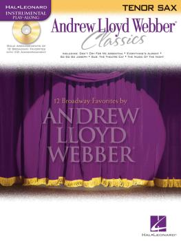 Andrew Lloyd Webber Classics - Tenor Sax: Tenor Sax Play-Along Book/CD (HL-00841828)