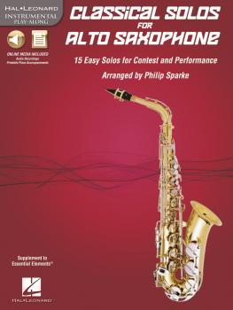 Classical Solos for Alto Saxophone: 15 Easy Solos for Contest and Perf (HL-00842546)