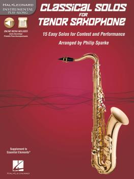 Classical Solos for Tenor Saxophone: 15 Easy Solos for Contest and Per (HL-00842547)