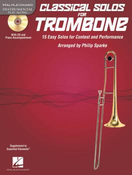 Classical Solos for Trombone: 15 Easy Solos for Contest and Performanc (HL-00842550)