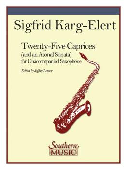 25 Caprices and an Atonal Sonata: Unaccompanied Saxophone (HL-03770521)