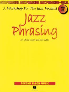 Jazz Phrasing: A Workshop for the Jazz Vocalist (HL-00000994)