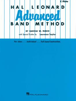 Hal Leonard Advanced Band Method (C Flute) (HL-06600700)