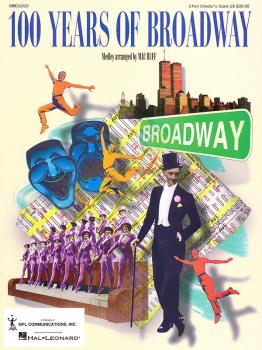 100 Years of Broadway (Medley) (HL-08621010)