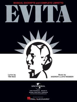 Evita - Musical Excerpts and Complete Libretto (HL-00120566)
