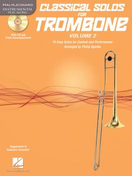 Classical Solos for Trombone, Vol. 2: 15 Easy Solos for Contest and Pe (HL-00121145)