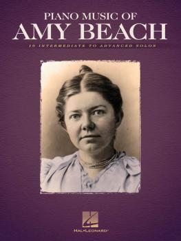 Piano Music of Amy Beach (HL-00121629)