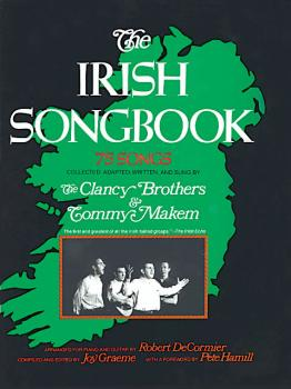 The Irish Songbook: 75 Songs from the Clancy Brothers (HL-14016248)