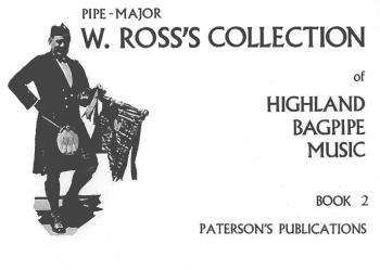 W. Ross's Collection of Highland Bagpipe Music (Book 2) (HL-14027838)