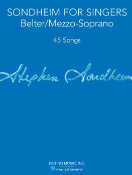 Sondheim for Singers: Belter/Mezzo-Soprano 45 Songs (HL-00124180)
