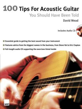 100 Tips for Acoustic Guitar You Should Have Been Told (HL-14036717)