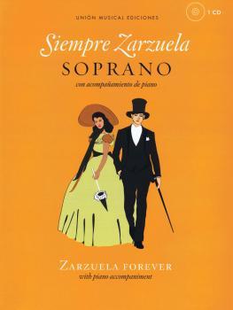 Siempre Zarzuela: Soprano with CD of Piano Accompaniments (HL-14041925)