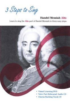 3 Steps to Sing Handel Messiah: Learn to Sing the Alto Part of the Han (HL-14043211)