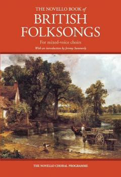 The Novello Book of British Folksongs (With an introduction by Jeremy  (HL-14043692)