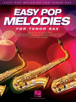 Easy Pop Melodies (for Tenor Sax) (HL-00125787)