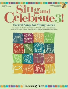 Sing and Celebrate 3! Sacred Songs for Young Voices: Book/Enhanced CD  (HL-35029219)