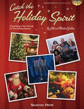 Catch the Holiday Spirit: 8 Sparkling 2-Part Chorals for the Holiday S (HL-35030074)