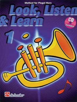 Look, Listen & Learn - Method Book Part 1 (Flugel Horn) (HL-44001244)