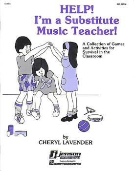 Help! I'm a Substitute Music Teacher (Games/Activities) (HL-44208016)