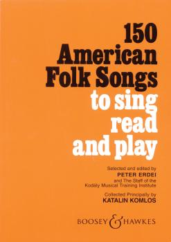 150 American Folk Songs: To Sing, Read and Play (HL-48007782)