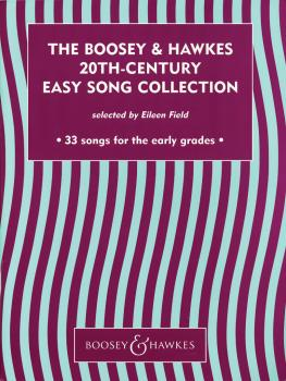 The Boosey & Hawkes 20th-Century Easy Song Collection: 33 songs for th (HL-48012047)
