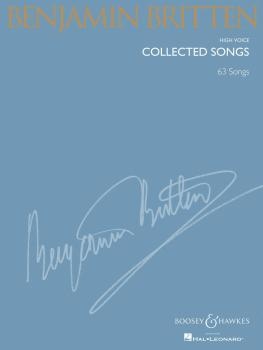 Benjamin Britten - Collected Songs (High Voice 63 Songs) (HL-48019418)