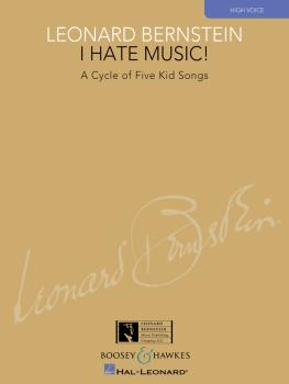 I Hate Music!: A Cycle of Five Kid Songs High Voice (HL-48021003)