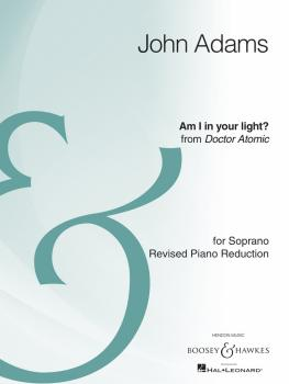 Am I in Your Light? (from the opera Doctor Atomic Mezzo-Soprano and Pi (HL-48022935)