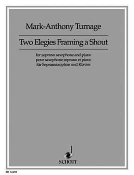 Two Elegies Framing a Shout: Soprano Sax and Piano (HL-49003238)