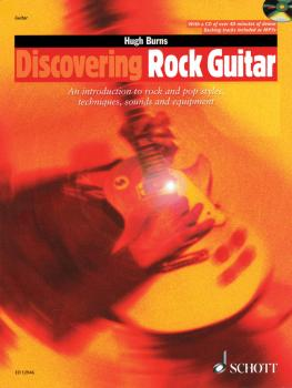 Discovering Rock Guitar: Rock and Pop Styles, Techniques, Sounds, Equi (HL-49017002)