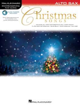 Christmas Songs (for Alto Sax Instrumental Play-Along) (HL-00146859)