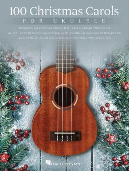 100 Christmas Carols for Ukulele (HL-00146939)