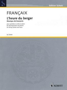 L'heure du berger: Musique de brasserie: String Quintet and Piano Scor (HL-49018173)