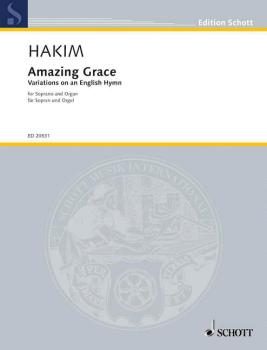 Amazing Grace: Variations on an English Hymn Soprano and Organ (HL-49018275)