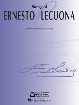 Songs of Ernesto Lecuona: 33 Songs for Voice and Piano (HL-00147663)