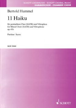 11 Haiku Op. 41b: SATB Chorus and Vibraphone (HL-49018746)