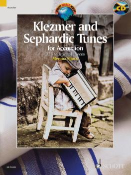 Klezmer and Sephardic Tunes: 33 Traditional Pieces for Accordion With  (HL-49019108)