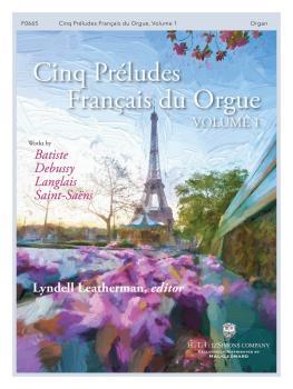Cinq Préludes Français du Orgue (Volume 1) (HL-00148461)