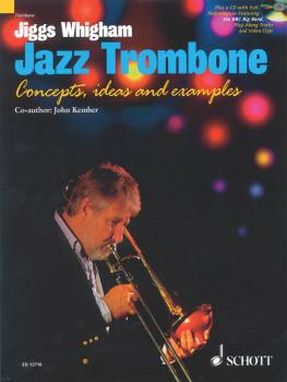 Jazz Trombone: Concepts, Ideas and Examples (HL-49030452)