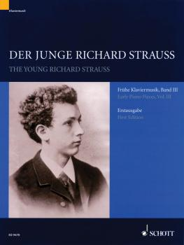 Der junge Richard Strauss: The Young Richard Strauss Early Piano Piece (HL-49033109)