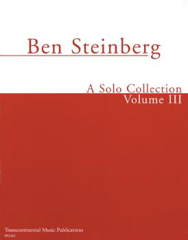 Ben Steinberg - A Solo Collection (Volume III) (HL-00191010)