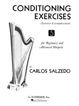 Conditioning Exercises for Beginners and Advanced Harpists (Harp Metho (HL-50286820)